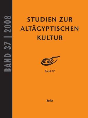 cover image of Studien zur Altägyptischen Kultur Band 37