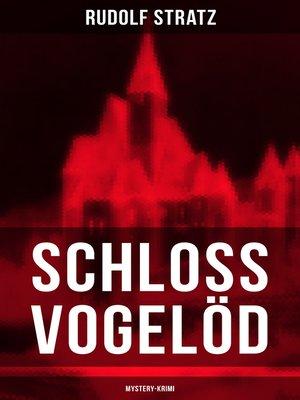 cover image of Schloss Vogelöd (Mystery-Krimi)