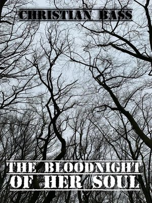 cover image of The bloodnight of her soul