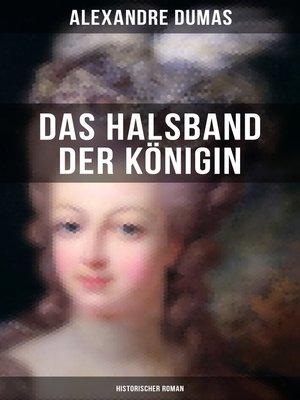 cover image of Das Halsband der Königin (Historischer Roman)