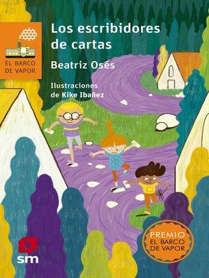 cover image of Los escribidores de cartas