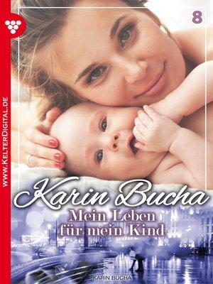 cover image of Karin Bucha 8--Liebesroman