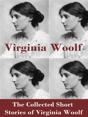 cover image of The Collected Short Stories of Virginia Woolf