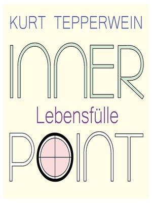 cover image of Inner Point--Lebensfülle
