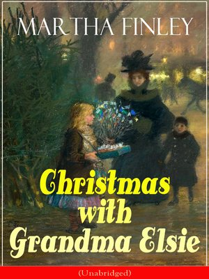 cover image of Christmas with Grandma Elsie (Unabridged)