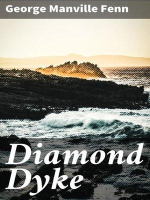 cover image of Diamond Dyke