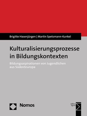 cover image of Kulturalisierungsprozesse in Bildungskontexten