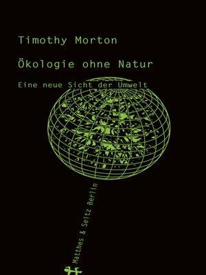 cover image of Ökologie ohne Natur