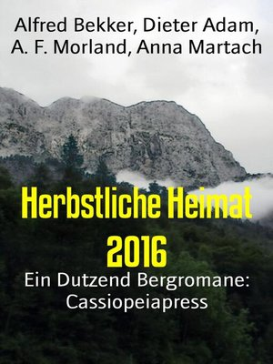 cover image of Herbstliche Heimat 2016