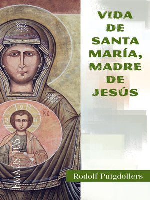 cover image of Vida de santa Maria, madre de Jesús