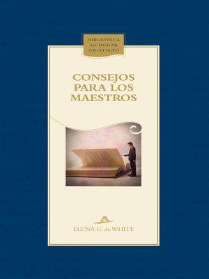 cover image of Consejos para los maestros