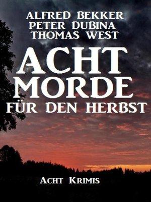 cover image of Acht Morde für den Herbst