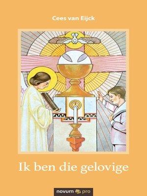 cover image of Ik ben die gelovige