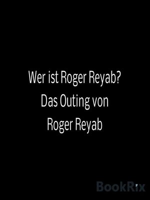 cover image of Wer ist Roger Reyab?