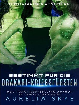 cover image of Bestimmt für die Drakari-Kriegsfürsten