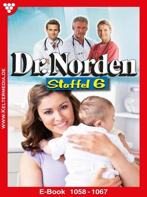 cover image of Dr. Norden Staffel 6 – Arztroman