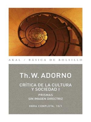 cover image of Crítica de la cultura y sociedad I
