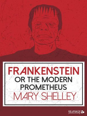 cover image of Frankenstein or the Modern Prometheus