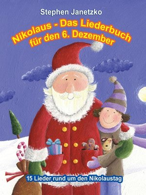cover image of Nikolaus--Das Liederbuch für den 6. Dezember