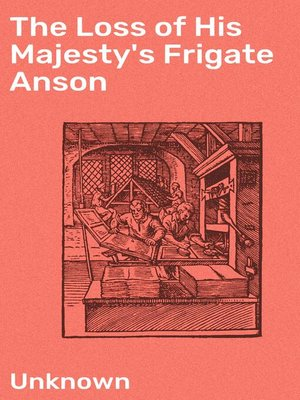 cover image of The Loss of His Majesty's Frigate Anson