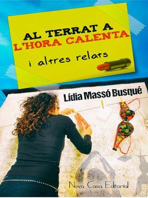 cover image of Al terrat a l'hora calenta i altres relats