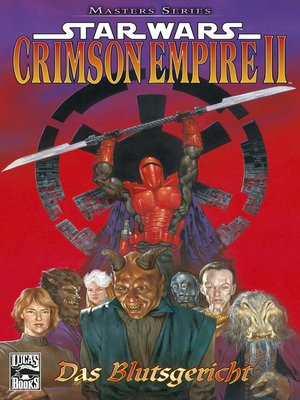 cover image of Star Wars Masters, Band 4--Crimson Empire II--Das Blutsgericht