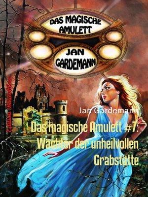 cover image of Das magische Amulett #7