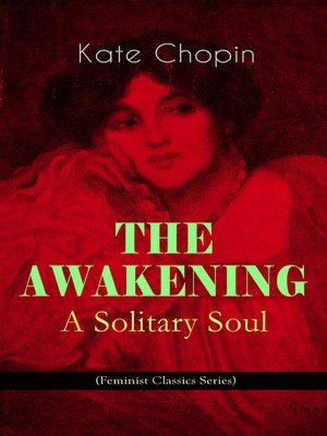 cover image of The Awakening--A Solitary Soul (Feminist Classics Series)