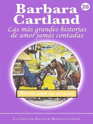 cover image of Receta para un Corazón