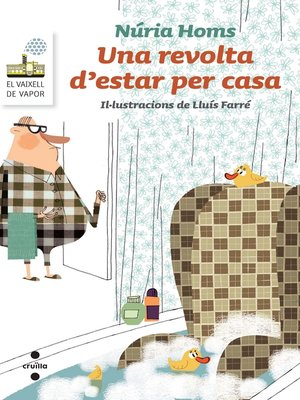 cover image of Una revolta d'estar per casa