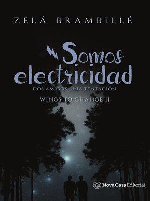 cover image of Somos electricidad