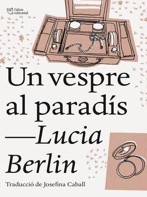 cover image of Un vespre al paradís