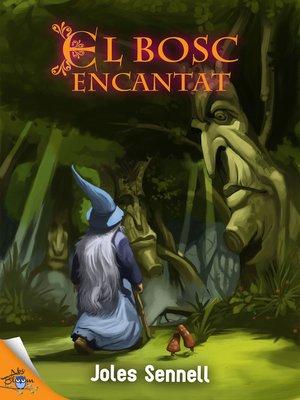 cover image of El bosc encantat