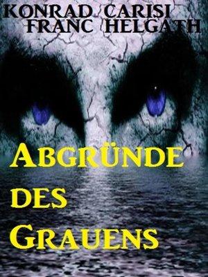 cover image of Abgründe des Grauens