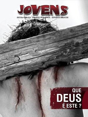 cover image of Que Deus é Este?