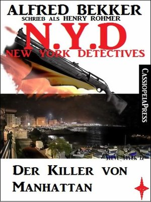 cover image of Henry Rohmer, N.Y.D.--Der Killer von Manhattan (New York Detectives)