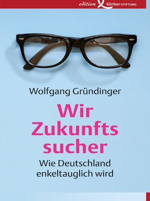 cover image of Wir Zukunftssucher
