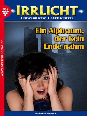 cover image of Irrlicht 5 – Gruselroman
