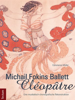 "cover image of Michail Fokins Ballett ""Cléopâtre"""