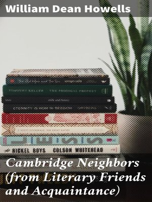 cover image of Cambridge Neighbors (from Literary Friends and Acquaintance)