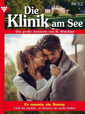 cover image of Die Klinik am See 52 – Arztroman