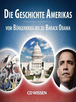cover image of CD WISSEN--Die Geschichte Amerikas
