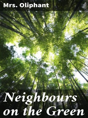 cover image of Neighbours on the Green