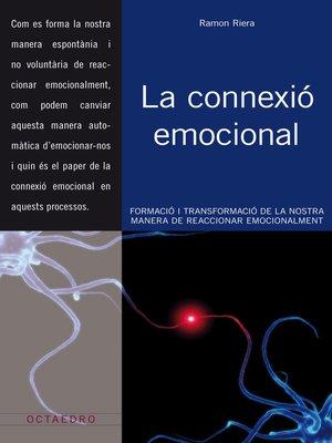 cover image of La connexió emocional