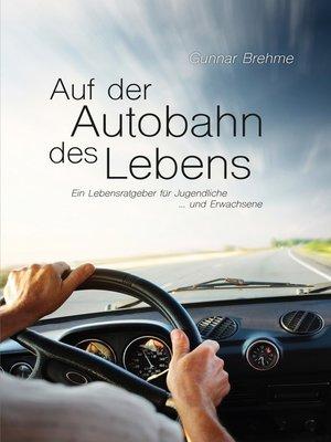cover image of Auf der Autobahn des Lebens
