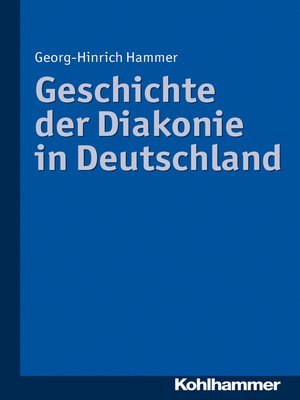 cover image of Geschichte der Diakonie in Deutschland