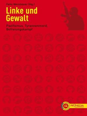 cover image of Linke und Gewalt
