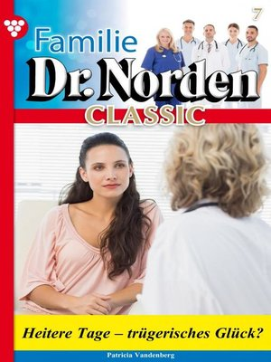 cover image of Familie Dr. Norden Classic 7 – Arztroman