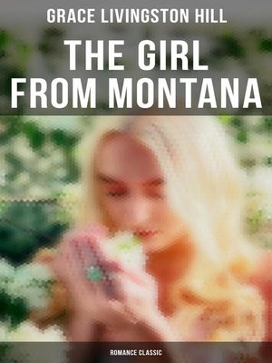 cover image of The Girl from Montana (Romance Classic)