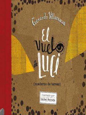 cover image of El vuelo de Luci (cuaderno de tareas)